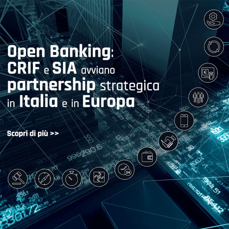 Open Banking: CRIF e SIA avviano partnership strategica in Italia e in Europa