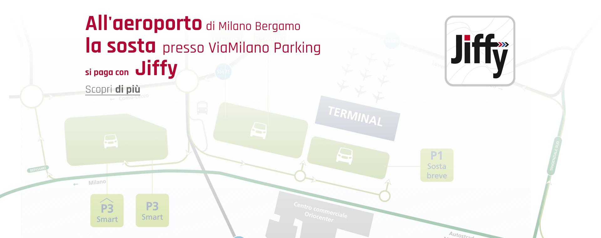 Milano Bergamo, SEA, Jiffy, ViaMilano Parking, Mobile Payment, parcheggio, aeroporto