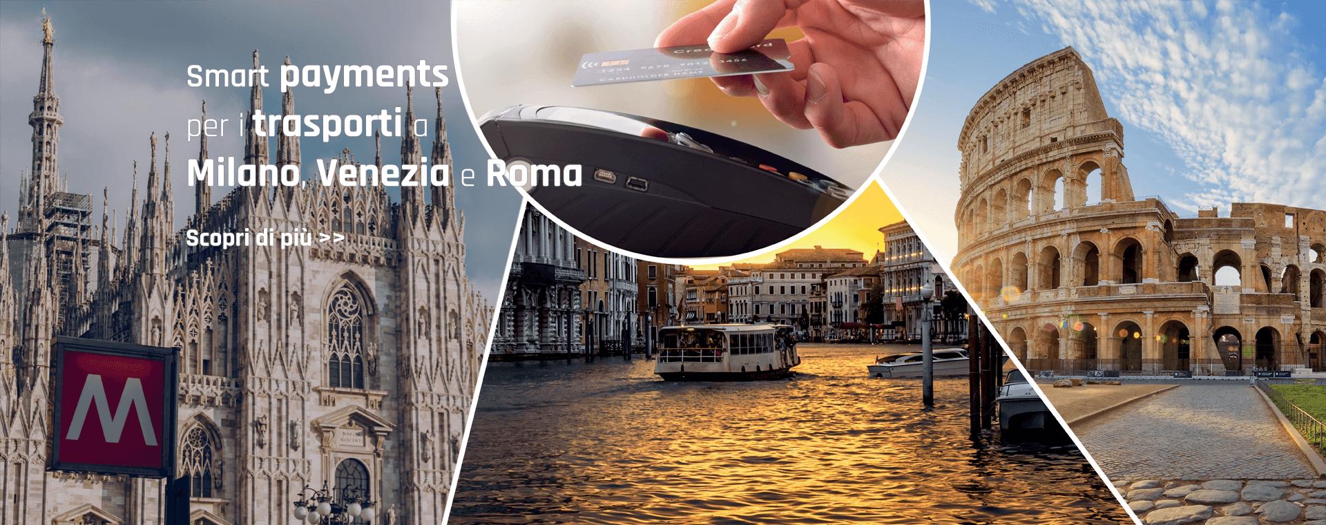Smart payments per i trasporti a Milano, Venezia e Roma