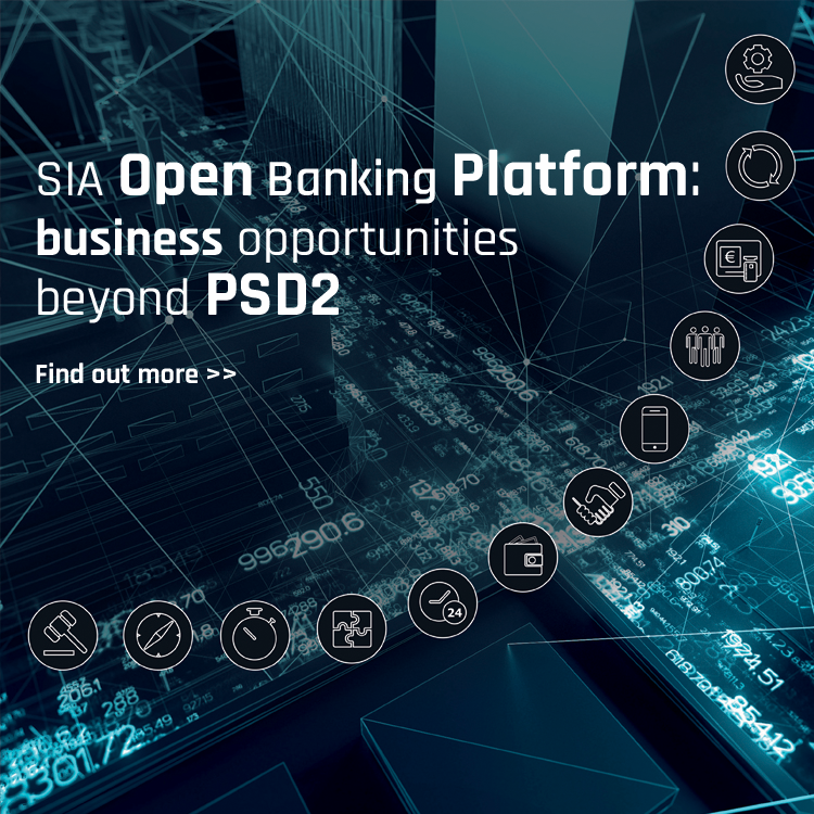 SIA open banking platform: business opportunities beyopnd PSD2