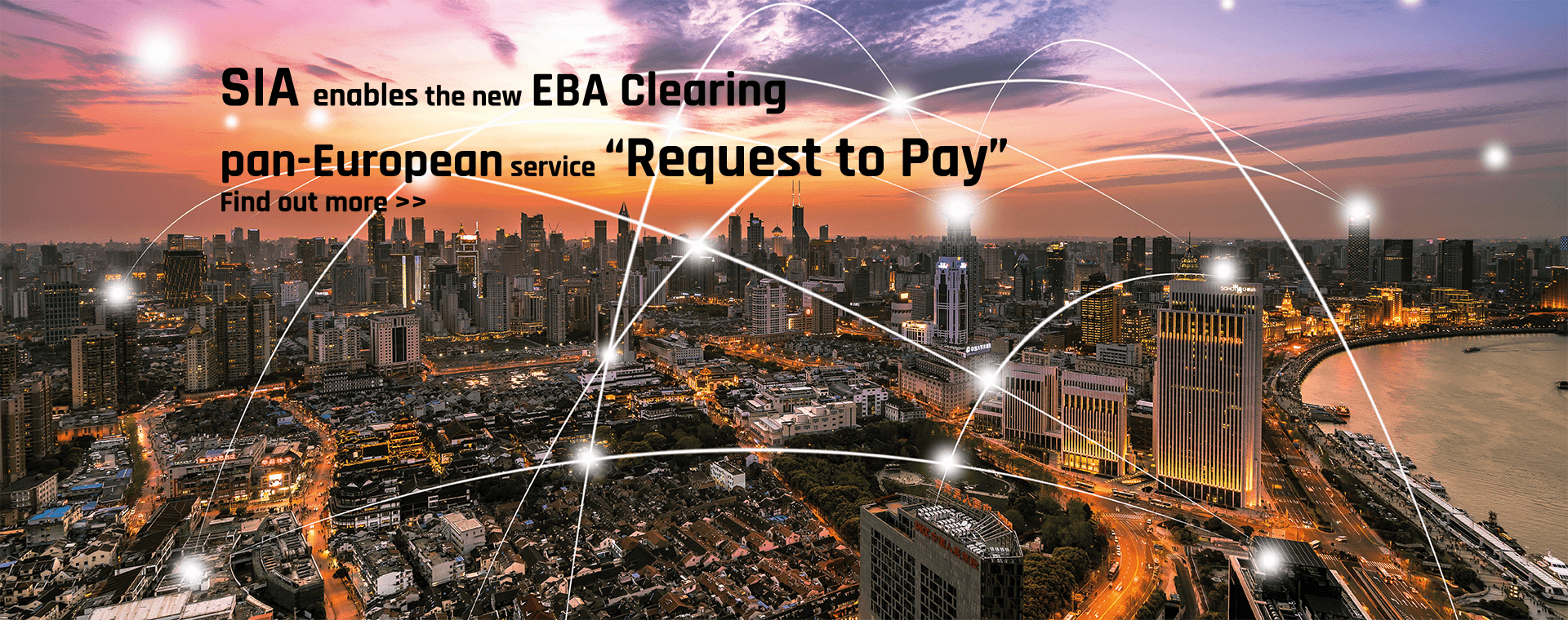 "SIA enables banks, corporates, P.A. bodies and fintechs for the new EBA Clearing pan-European service ""Request to Pay"""