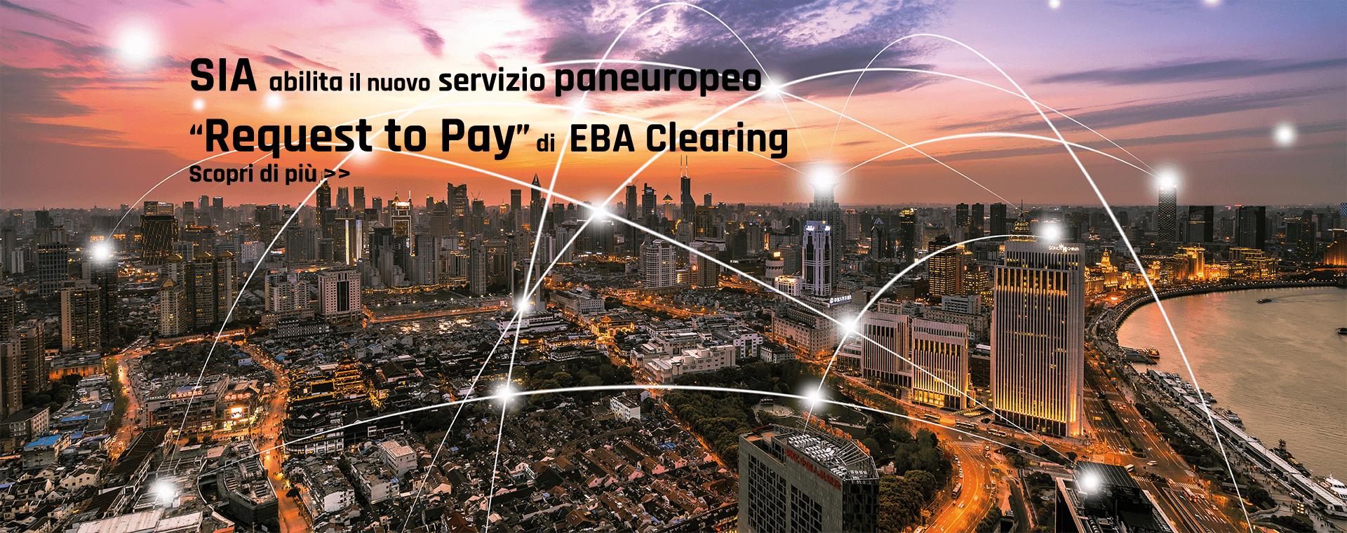"""SIA abilita il nuovo servizio paneuropeo """"Request to Pay"""" di EBA Clearing"""