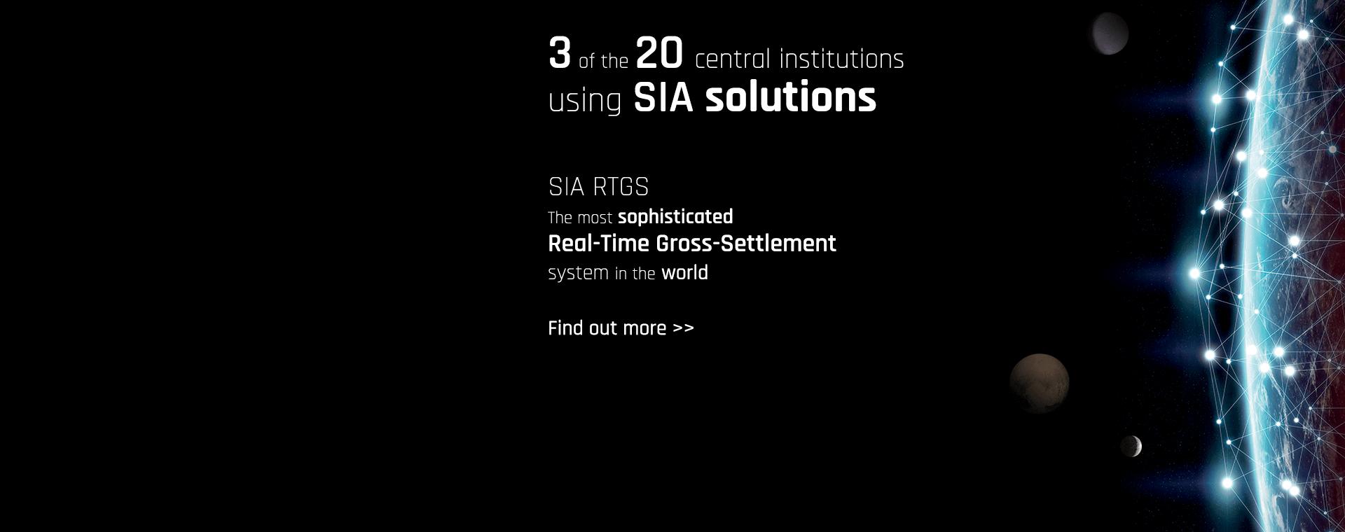SIA RTGS:  Il più avanzato sistema Real-Time  Gross-Settlement al mondo