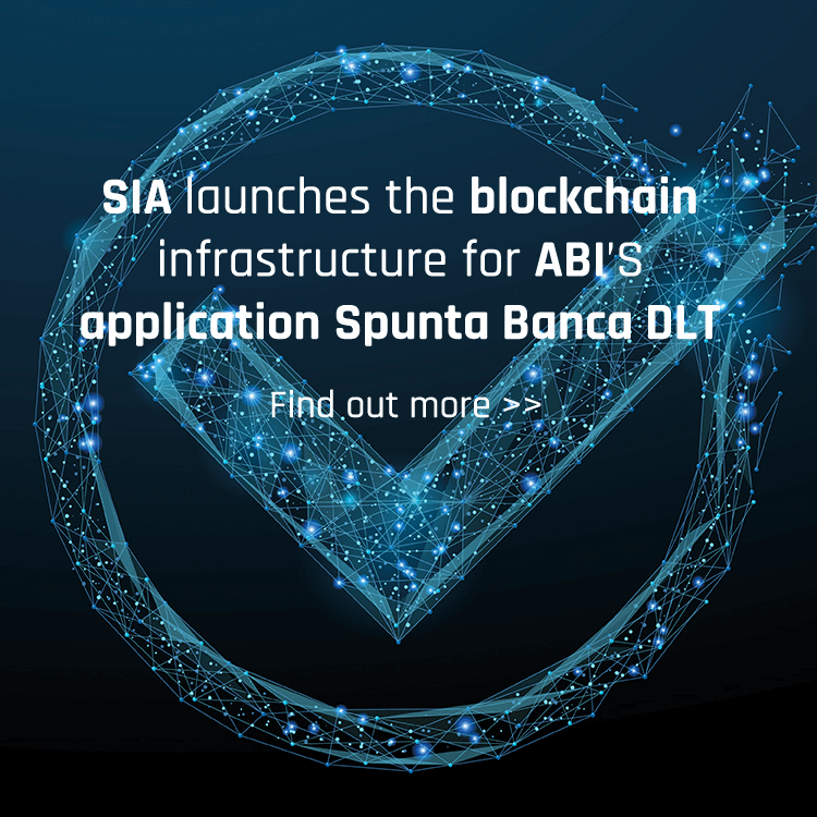 "SIA launches the blockchain infrastructure for ABI's new application ""Spunta Banca Dlt"""