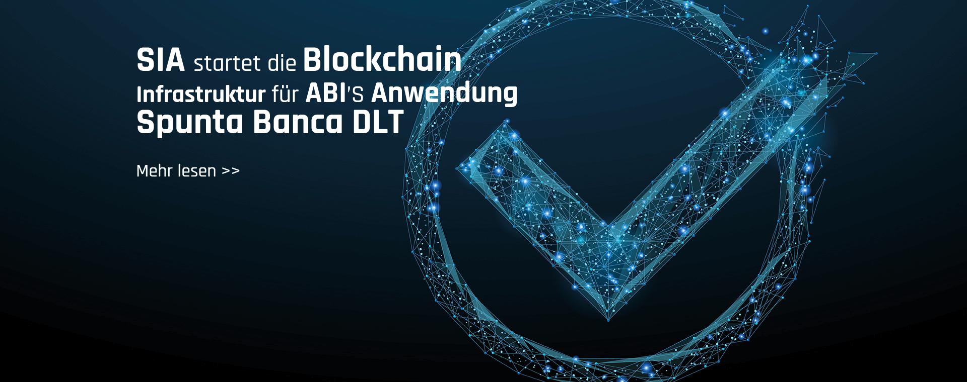 """SIA startet die Blockchain Infrastruktur für ABI'S neue Anwendung """"Spunta Banca DLT"""""""